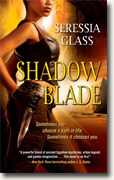 Buy *Shadow Blade (Shadowchasers)* by Seressia Glass