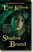 Buy *Shadow Bound* by Erin Kellison online