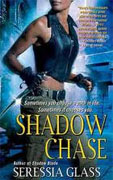 *Shadow Chase (Shadowchasers)* by Seressia Glass