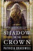 *Shadow on the Crown* by Patricia Bracewell