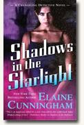 *Shadows in the Starlight: A Changeling Detective Novel* by Elaine Cunningham