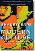 Buy *Shakespeare and Modern Culture* by Marjorie B. Garber online