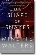 *The Shape of Snakes* by Minette Walters
