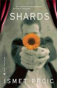 Buy *Shards* by Ismet Prcic online