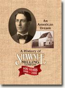 Buy *Shawnee Milling Company: An American Dream, 1906-2006* by Virginia & Jim Bradshaw online