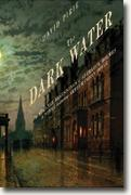 Buy *The Dark Water: The Strange Beginnings of Sherlock Holmes* by David Pirie online