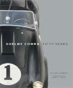 *Shelby Cobra: Fifty Years* by Colin Comer