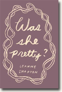Buy *Was She Pretty?* by Leanne Shapton online