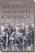 *Sherman's Mississippi Campaign* by Buck Foster