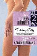 Buy *Shining City* by Seth Greenland online