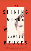 *The Shining Girls* by Lauren Beukes