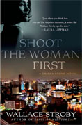 Buy *Shoot the Woman First (A Crissa Stone Novel)* by Wallace Stroby online