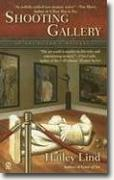 Buy *Shooting Gallery: An Art Lover's Mystery* by Hailey Lind online