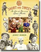 Buy *Short and Sweet: The Life and Times of the Lollipop Munchkin* by Jerry Maren online