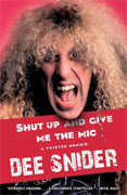 *Shut Up and Give Me the Mic* by Dee Snider