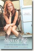 *Sign of Life: A Story of Family, Tragedy, Music, and Healing* by Hilary Williams with M.B. Roberts