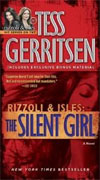 *The Silent Girl: A Rizzoli and Isles Novel* by Tess Gerritsen