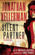 Buy *Silent Partner: The Graphic Novel* by Jonathan Kellerman, adapted by Ande Parks, illustrated by Michael Gaydos online