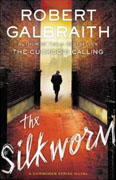 Buy *The Silkworm: A Cormoran Strike Novel* by Robert Galbraith online