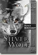 Get Alice Borchardt's *The Silver Wolf* delivered to your door!