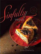 Buy *Sinfully Vegan: More than 160 Decadent Desserts to Satisfy Every Sweet Tooth* by Lois Dieterly online