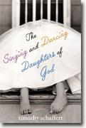 Buy *The Singing & Dancing Daughters of God* online