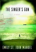Buy *The Singer's Gun* by Emily St. John Mandel online