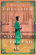Buy *A Single Thread* by Tracy Chevalier online
