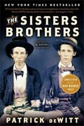 *The Sisters Brothers* by Patrick deWitt