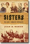 Buy *Sisters: The Lives of America's Suffragists* online