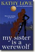 Buy *My Sister is a Werewolf* by Kathy Love online
