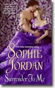 Buy *Surrender to Me* by Sophie Jordan online