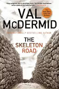 *The Skeleton Road* by Val McDermid
