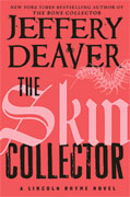 *The Skin Collector (A Lincoln Rhyme Novel)* by Jeffery Deaver