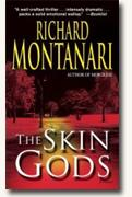 *The Skin Gods* by Richard Montanari