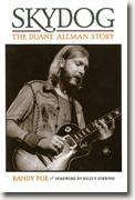 Buy *Skydog: The Duane Allman Story* by Randy Poe online
