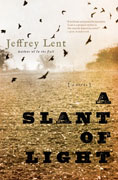 Buy *A Slant of Light* by Jeffrey Lentonline