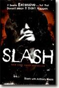 *Slash* by Slash and Anthony Bozza