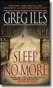 Buy *Sleep No More* by Greg Iles online