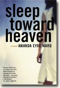 Buy *Sleep Toward Heaven* online