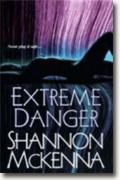 Buy *Extreme Danger (The McCloud Brothers, Book 5)* by Shannon McKenna online