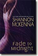 Buy *Fade to Midnight (McCloud Brothers)* by Shannon McKenna online