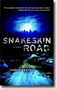 Buy *Snakeskin Road* by James Braziel