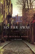 Buy *So Far Away* by Meg Mitchell Moore online