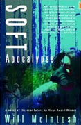Buy *Soft Apocalypse* by Will McIntosh