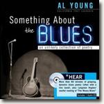 *Something About the Blues: An Unlikely Collection of Poetry* by Al Young, editor