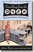 Buy *Something from the Oven: Reinventing Dinner in 1950s America* online