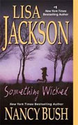 Buy *Something Wicked* by Lisa Jackson and Nancy Bush online