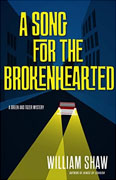 Buy *A Song for the Brokenhearted* by William Shawonline