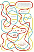 Buy *Sorry Please Thank You* by Charles Yu online
